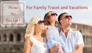 Budget Family Vacation