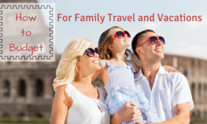 Budget Family Vacation